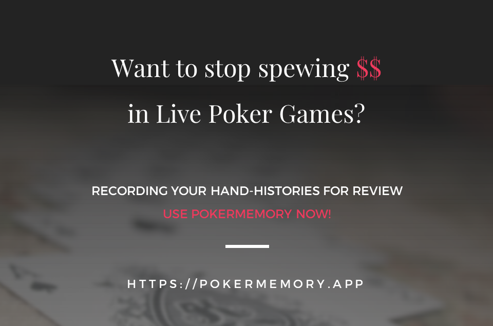 Want to stop losing money in live poker? Track your hand history with PokerMemory
